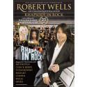 """Succéturnén med Robert Wells """"Rhapsody in Rock"""" förlängs -fjorton nya orter insatta våren 2015!"""