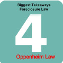 4 Biggest Takeaways in Foreclosure Law