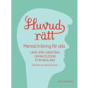 Ny bok: Huvudrätt - mental träning för alla av Lars-Eric Uneståhl, Johan Olsson och Stig Wiklund