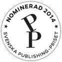 De kan vinna Svenska Publishingpriset 2014