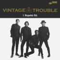 """Nytt album med Vintage Trouble """"1 Hopeful Rd."""" släpps den 14 augusti!"""
