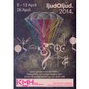 ljudOljud 2014 – affisch för KMH-studenternas festival för nyskriven och klassisk musik