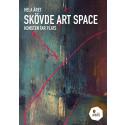 Skövde Art Space - Konsten tar plats