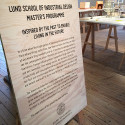 The Tomorrow Collective/utställningsskylt, Industridesignskolan, Lunds Universitet