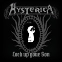 Hysterica's musikvideo Lock up your son
