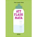 Ny reviderad upplaga av boken Att flaskmata