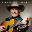 """Mats Rådberg med efterlängtad skiva """"Nashville"""" Release 12 November"""