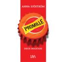"""Svårt att slita dig från vinflaskan efter sommaren? Saboterades semesterfriden av spritgräl? Nu kommer """"Promille – drick smartare"""" ut på Lava Förlag."""