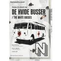 Udstilling: Med De Hvide Busser retur til friheden og livet