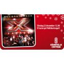 X Factor i Södertälje 23 december