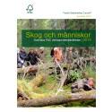 Skog och människor - Svenska FSC:s verksamhetsberättelse 2014