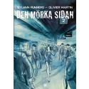 Den mörka sidan 2 - Sylvain Runberg & Olivier Martin (Omslag)