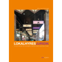 Lokalhyresjuridik – kommentar och praktiska dokument