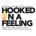 Hooked on a feeling