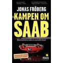 Ny pocket: Kampen om Saab av Jonas Fröberg
