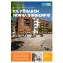 Informationsblad Norra Sorgenfri kvarteret Föraren
