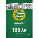 Hammarby Fotboll fyller 100 år. Snart släpps berättelsen om de hundra åren i bokform