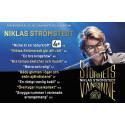 """Publiksuccé för Niklas Strömstedts Storhetsvansinne, nu släpps 10 extra föreställningar med Niklas Strömstedt """"Storhetsvansinne"""" på Hamburger Börs"""