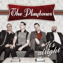 "The Playtones ""It's Alright"" Release 18 Juni"