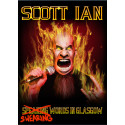 "Legendary Anthrax guitarist Scott Ian releases ""Swearing Words In Glasgow"" on DVD."