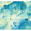 """""""Belonging"""" på Konsthantverkarna 27/6-21/7 2015"""