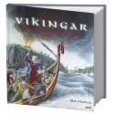 Nya bilder av vikingarna. Arkeologen och författaren Mats Vänehem berättar.