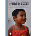 Tsunami Ten Years On: Stories of Change