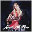 """Nova Miller släpper nya singeln """"Singin In The Rain"""" och gör Tv-debut"""