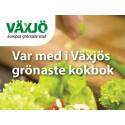 Pressinbjudan: Vi samlar växjöbornas grönaste recept till Växjös grönaste kokbok