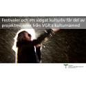 Festivaler och ett vidgat kulturliv får del av projektmiljoner från Västra Götalandsregionens kulturnämnd