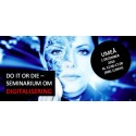 Do it or die - seminarium om digitalisering