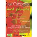 Damkörsklanger över Uppsala den 17 oktober: La Cappella med Vänner