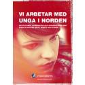 Ny kartläggning av institutioner, myndigheter och organisationer som arbetar med psykisk hälsa bland unga i Norden.