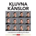 Kluvna känslor - svenskarnas inställning till reklam