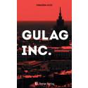 «Gulag Inc.» av Torbjörn Kvist