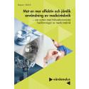 Dags för ett samlat grepp kring hälsoekonomiska bedömningar av medicinteknik i vården