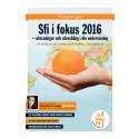 Sfi i fokus - Endagskonferens 10 mars 2016