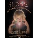 BLOSS – en vildsint vaduvill i väntan på att gröten kallnar med Stefan Jansson