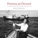 """Inbjudan till pressträff för boken """"Piraterna på Öresund. Vi minns Radio Syd - Skånes egen radio"""""""