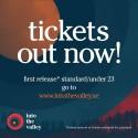 First release-biljetter till Into the Valley nu tillgängliga för försäljning
