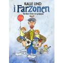 """I Farzonen - Tankar från en Pappa. En bok fylld av ironi, humor och en skrämmande """"mitt i prick""""- känsla för de flesta föräldrar."""