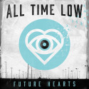 ALL TIME LOW - Future Hearts - Nr 1