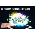 10 reasons to start e-invoicing