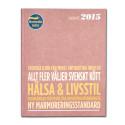 Svenskt kött Rapport 2015