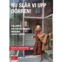 Program för nyöppningen på Hallands kulturhistoriska museum i Varberg!