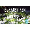 Bokfabrikens vårutgivning 2016