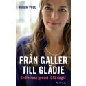Ny bok: Från galler till glädje  - en livsresa genom 1 352 dagar av Karin Volo