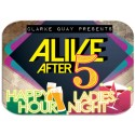 ALIVE AFTER 5: CHILL, UNWIND & GET HAPPY @ CLARKE QUAY