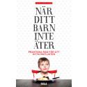 Barn som matvägrar -  så får de tillbaka matlusten. Kajsa Lamm Laurins bok När ditt barn inte äter får fin kritik och stipendium