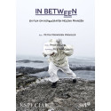IN BETWEEN, en film om koreografen Helen Franzén